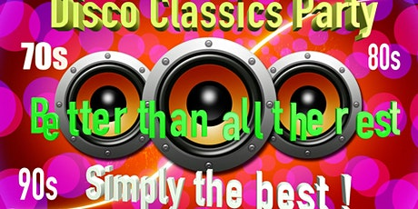 Disco Classics Party SIMPLY THE BEST tickets