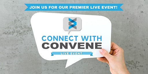 Connect With Convene