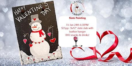 Valentine's Snowman on Slate tickets