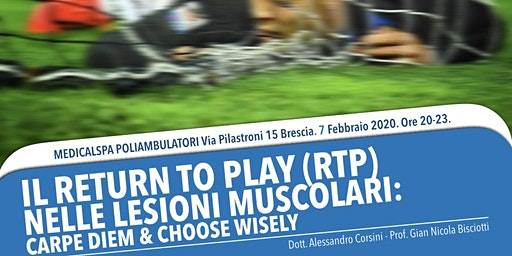 Il return to play (RTP) nelle Lesioni Muscolari: carpe diem & choose wisely