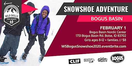 WILD SKILLS Snowshoe Adventure: Bogus Basin