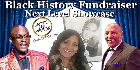 The Jackie Wilson Foundation presents The Next Level Showcase Fundraiser tickets
