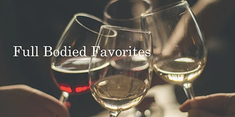 Full Bodied Favorites tickets
