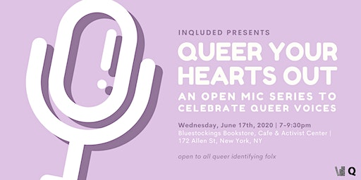 inQluded Presents: Queer Your Hearts Out | An Open Mic Series