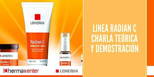 Linea Radian C de Lidherma. Charla Teórica con demostración.