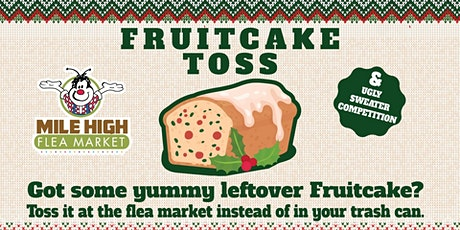 The First Annual Fruitcake Toss and Ugly Sweater Competition tickets