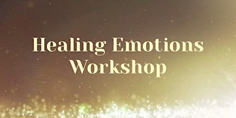 Healing Emotions Workshop Series tickets