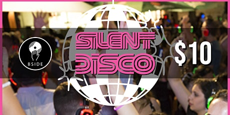 Silent Disco - Last Saturday of Every Month at B Side! tickets