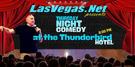 LasVegas.Net Presents: The Bird is the Word! Live Comedy @ The Thunderbird tickets