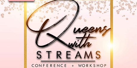Queens With Streams Conference + Workshop tickets