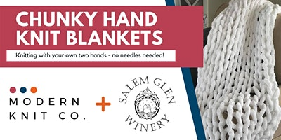 SOLD OUT Chunky Knit Blankets at Salem Glen (Feb. 21st)