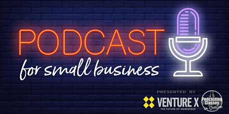 Incorporating Podcasting into your Marketing Plan: L&L for small businesses tickets