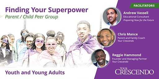 Finding Your Superpower: Youth and Young Adults