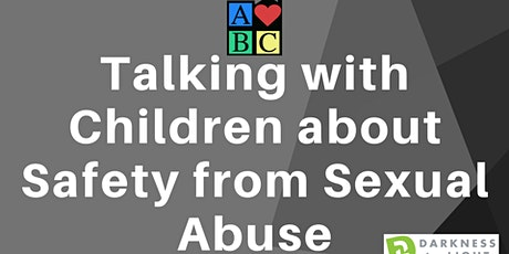 Talking with Children about Safety from Sexual Abuse Training tickets