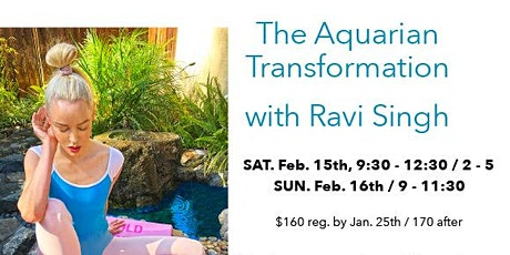The Aquarian Transformation with Ravi Singh tickets
