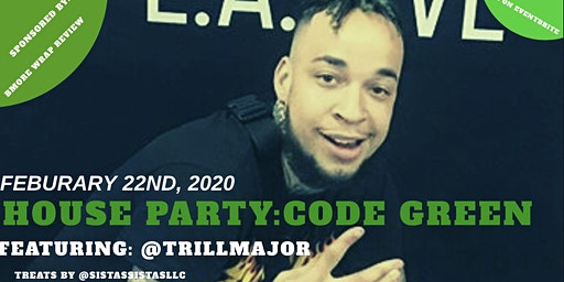 HOUSE PARTY CODE GREEN (FEATURING TRILL MAJOR)
