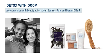 Detox with goop: a conversation with Jean Godfrey-June and Megan O'Neill tickets