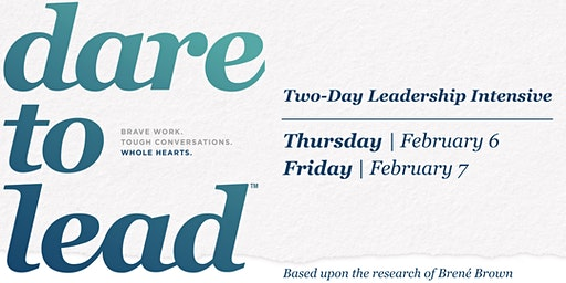 Dare to Lead™ Sioux Falls, SD - Leadership Intensive - February 2020