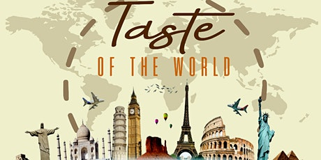 Taste of the World International Food Festival tickets
