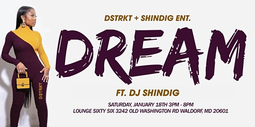 DREAM: MLK Weekend Day Party