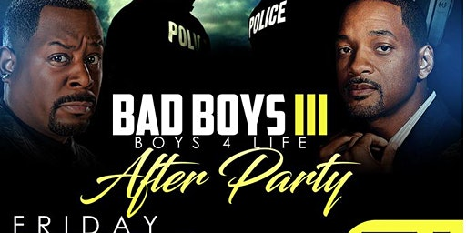 Bad Boys III Bad Boys 4 Life After Party