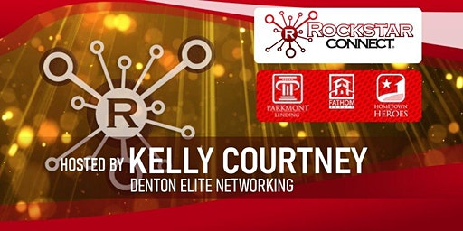Free Denton Elite Rockstar Connect Networking Event (January, TX)