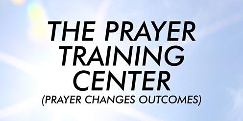 Prayer Training Center - Session 4