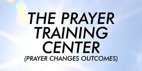 Prayer Training Center - Session 4