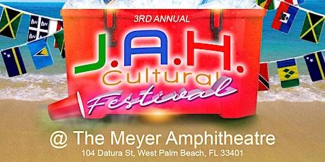 3rd Annual J.A.H Cultural Festival tickets