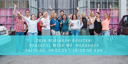 Dein Business-Booster! | Peaceful Mind WE-Workshop