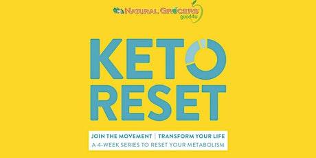 Keto Reset: Week 2: Living a Keto-Friendly Lifestyle tickets