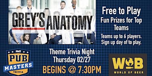 Grey's Anatomy Themed Trivia at World of Beer-Brandon!