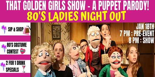 That Golden Girls Show- A Puppet Parody  80's Ladies Night Out