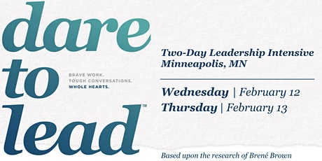 Dare to Lead™ Minneapolis, MN - Leadership Intensive - February 2020 tickets