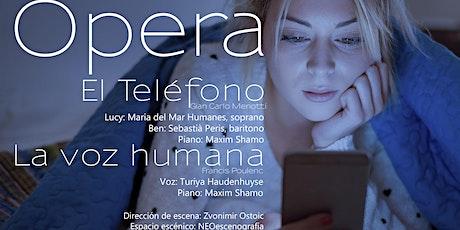 El Teléfono Y La Voz Humana entradas
