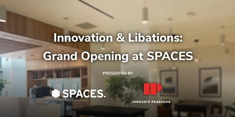 Innovation & Libations x SPACES tickets