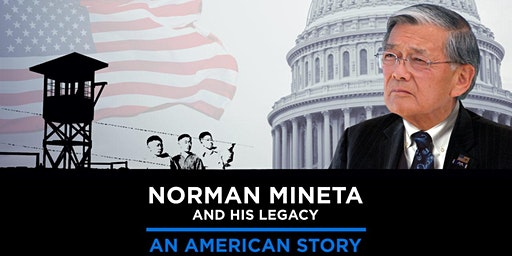 Film Screening: Norm Mineta Documentary and Q&A with Director & Co-Producer