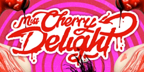 Miss Cherry Delight Playing LIVE at The Slipper Room tickets