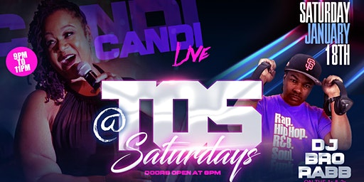 TOS Saturdays w/Candi Sugafoot & DJ Bro-Rabb