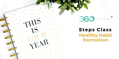 360 Steps Class: Healthy Habit Formation tickets