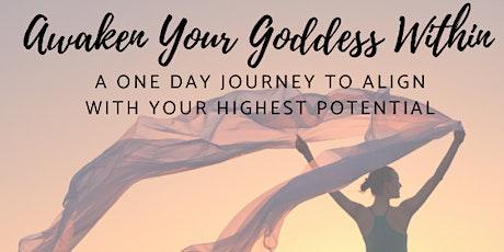 Awaken Your Goddess Within tickets