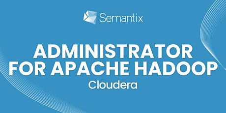 Cloudera Administrator for Apache Hadoop ingressos