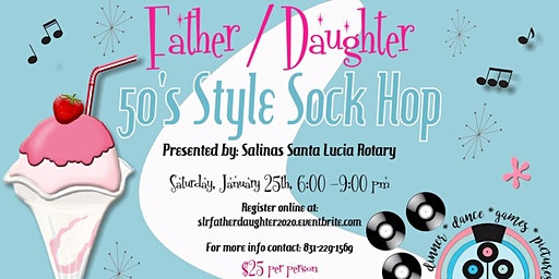 Santa Lucia Rotary 2nd Annual Father Daughter Dance