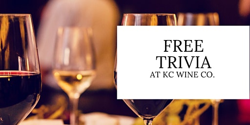 Free Trivia at KC Wine Co.