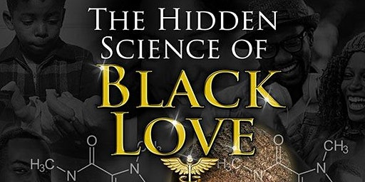 The Hidden Science of Black Love (LONDON 2020)