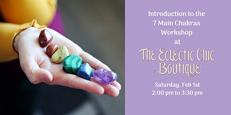 Introduction to the  7 Main Chakras  Workshop tickets