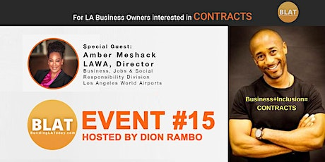 "Dion Rambo's ""Where to FIND and BID on new LA CONTRACTS"" (A BuildingLAToday Event) tickets"