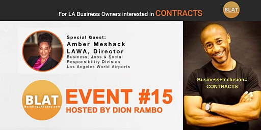 "Dion Rambo's ""Where to FIND and BID on new LA CONTRACTS"" (A BuildingLAToday Event)"