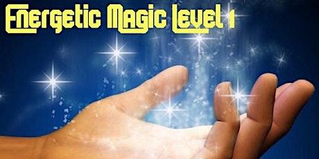 Energetic Magic Level 1 tickets