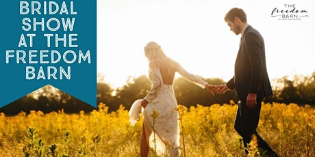 Bridal Open House at The Freedom Barn tickets